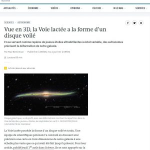 France, Le Monde: https://www.lemonde.fr/sciences/article/2019/08/06/vue-en-3d-la-voie-lactee-a-la-forme-d-un-disque-voile_5496954_1650684.html